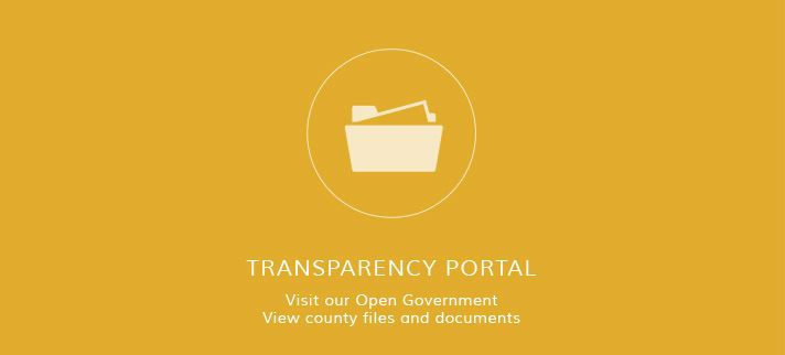 Transparency Portal - Visit our Open Government - View county files and documents