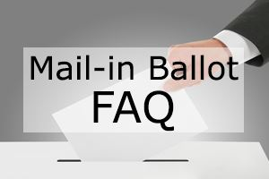 Mail-in Ballot FAQ